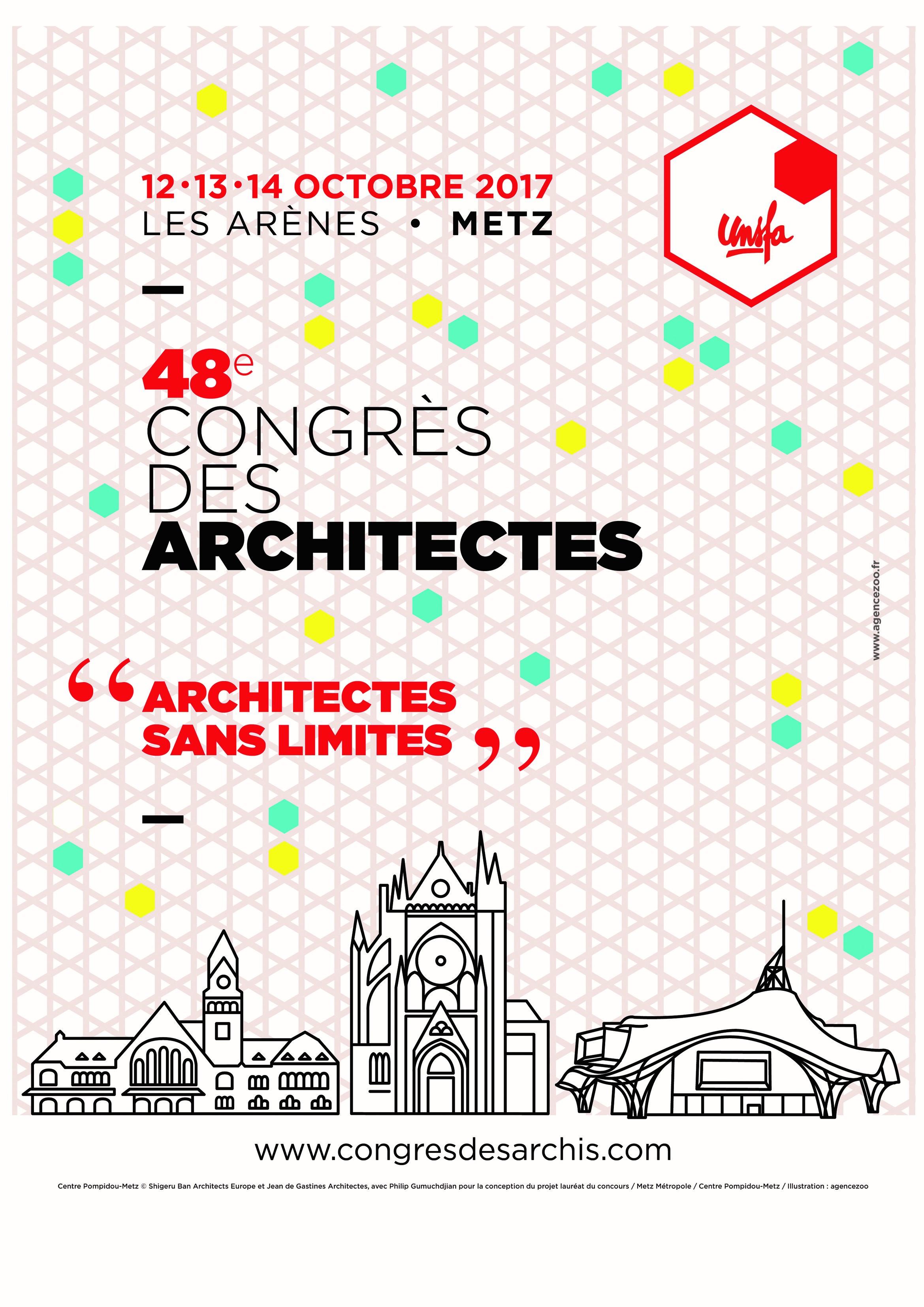 CONGRÈS DES ARCHITECTES UNSFA /// 12 AU 14 OCTOBRE 2017 À METZ @ Les Arènes de Metz | Metz | Grand Est | France