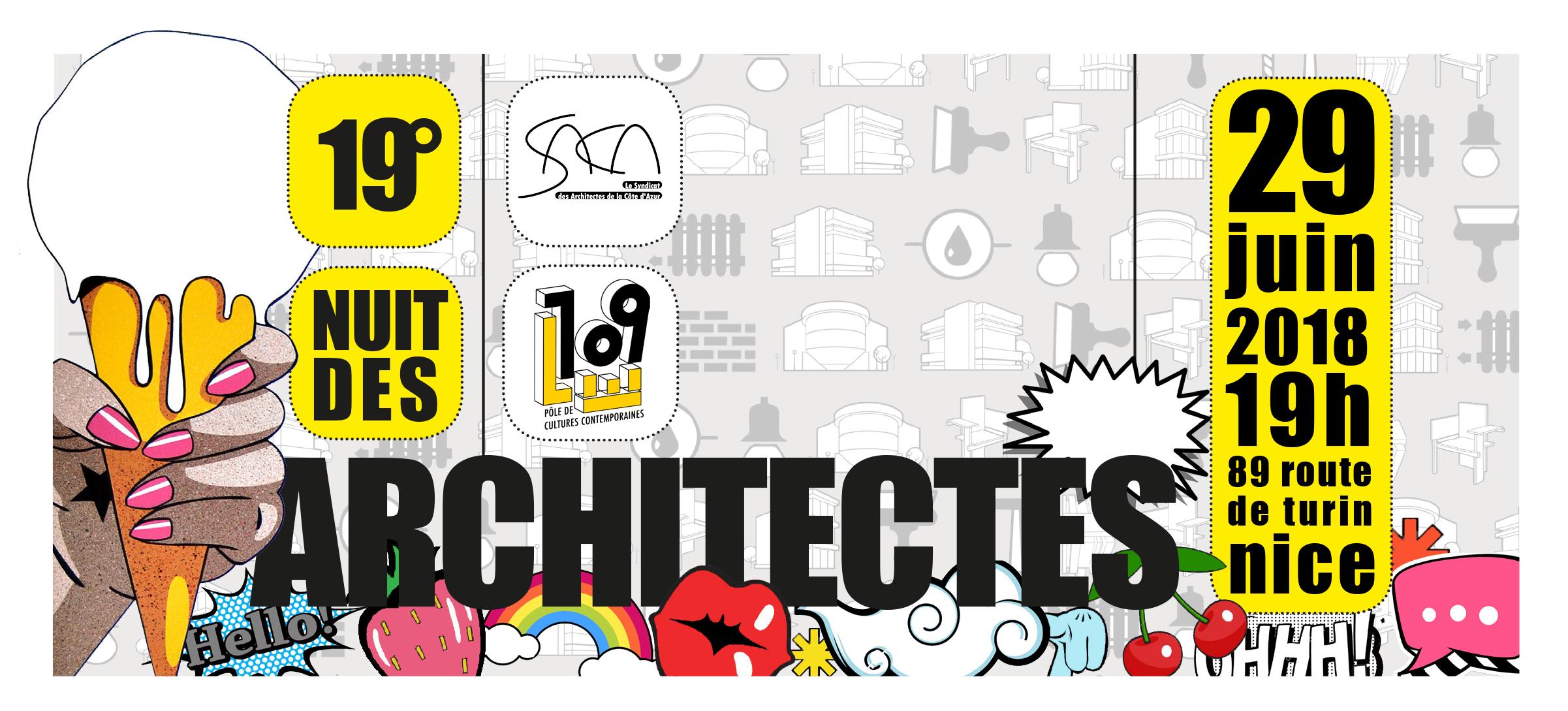 19° NUIT DES ARCHITECTES /// LE 29 JUIN 2018 AU 109 @ Le 109 | Nice | Provence-Alpes-Côte d'Azur | France