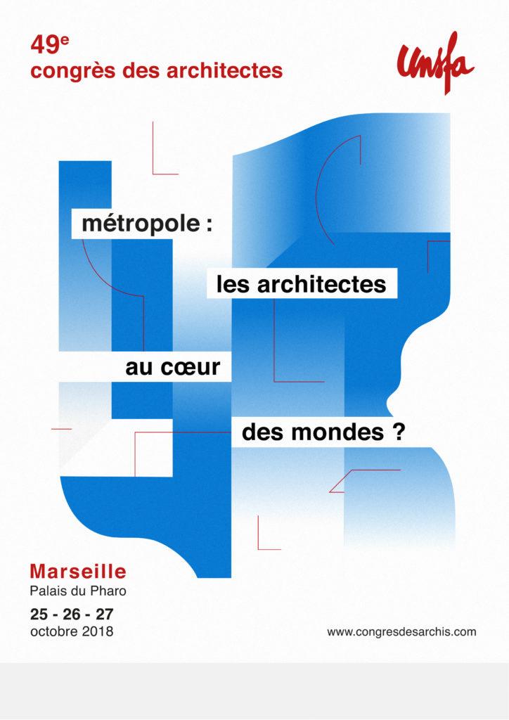 CONGRÈS UNSFA DES ARCHITECTES /// 25 AU 27 OCTOBRE A MARSEILLE @ Palais du Pharo | Marseille | Provence-Alpes-Côte d'Azur | France