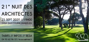 21° NUIT DES ARCHITECTES /// 25 SEPTEMBRE /// GOLF OLD COURSE MANDELIEU @ Golf Old Course